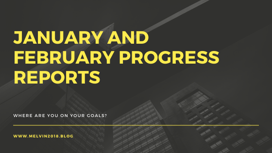 January and February Progress Reports (1)